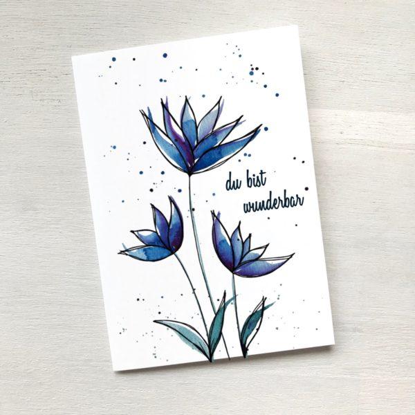 Karte mit drei blauen Blumen du bist wunderbar